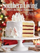 Southern Living Annual Recipes 2013: Every Single Recipe from 2013 - over 750! - eBook