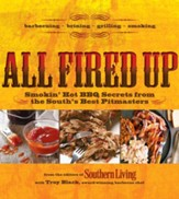 All Fired Up: Smokin' Hot Secrets for the South's Best BBQ - eBook