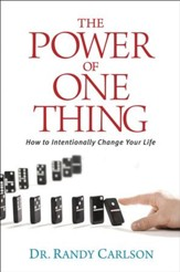 The Power of One Thing: How to Intentionally Change Your Life - eBook