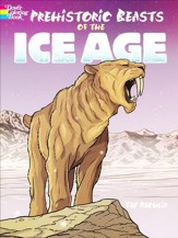 Prehistoric Beasts of the Ice Age Coloring Book