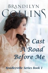 Cast A Road Before Me - eBook