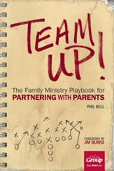 Team Up!: The Family Ministry Playbook for Partnering with Parents - eBook