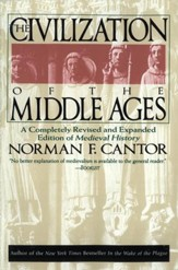 Civilization of the Middle Ages: Completely Revised and Expanded Edition, A - eBook