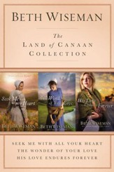 The Land of Canaan Collection: Seek Me with All Your Heart, The Wonder of Your Love, His Love Endures Forever / Digital original - eBook