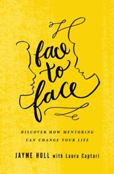 Face to Face: Discover How Mentoring Can Change Your Life - eBook