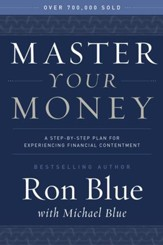 Master Your Money: A Step-by-Step Plan for Gaining and Enjoying Financial Freedom - eBook