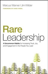 Rare Leadership: 4 Uncommon Habits For Increasing Trust, Joy, and Engagement in the People You Lead - eBook