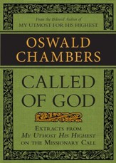 Called of God: Extracts from My Utmost for His Highest on the Missionary Call / Digital original - eBook