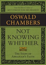 Not Knowing Whither: The Steps of Abraham's Faith / Digital original - eBook