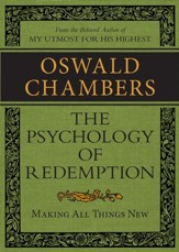 The Psychology of Redemption: Making All Things New / Digital original - eBook