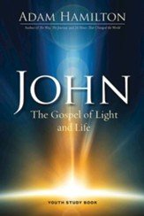 John: The Gospel of Light and Life, Youth Study Book