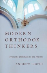Modern Orthodox Thinkers: From the Philokalia to the Present - eBook