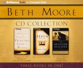 Beth Moore CD Collection: Praying God's Word, Jesus, the One and Only, The Beloved Disciple - abridged - Slightly Imperfect
