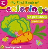 My First Book of Coloring: Vegetables & Fruit