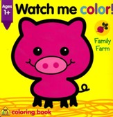 Watch Me Color! Family Farm
