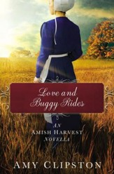 Love and Buggy Rides: An Amish Harvest Novella / Digital original - eBook
