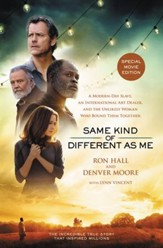 Same Kind of Different As Me Movie Edition: A Modern-Day Slave, an International Art Dealer, and the Unlikely Woman Who Bound Them Together / Revised - eBook
