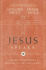 Jesus Speaks: Learning to Recognize and Respond to the Lord's Voice - eBook