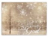 Be Still and Know That I am God Christmas Cards, Box of 16