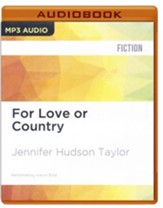 #2: For Love or Country - unabridged audio book on CD