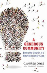 A Generous Community: Being the Church in a New Missionary Age - eBook