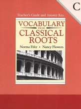 Vocabulary from Classical Roots, Book C, Teacher's Guide and  Answer Key