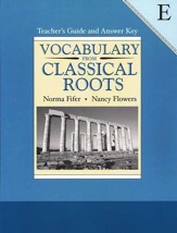 Vocabulary from Classical Roots, Book E, Teacher's Guide  and Answer Key