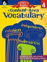 Getting to the Roots of Content-Area Vocabulary, Level 4