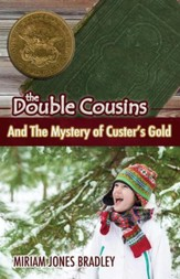 The Double Cousins and the Mystery of Custers Gold - eBook