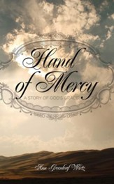 Hand of Mercy: A Story of God's Grace - eBook