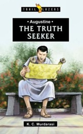 Augustine; The Truth Seeker: The Truth Seeker - eBook