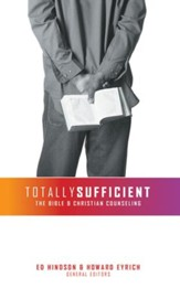 Totally Sufficient: The Bible and Christian Counseling - eBook