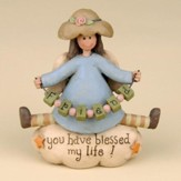 You Have Blessed My Life! Figurine