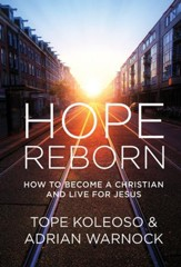 Hope Reborn: How to Become a Christian and Live for Jesus - eBook