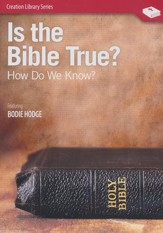 Is the Bible True? How Do We Know? DVD