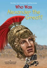 Who Was Alexander the Great? - eBook