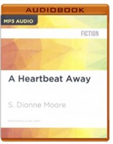 #7: A Heartbeat Away - unabridged audio book on MP3-CD
