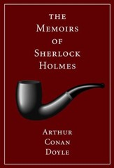 The Memoirs of Sherlock Holmes:  Illustrated - eBook