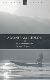 Adoniram Judson: Devoted for Life - eBook