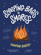 Sleeping Bags to S'mores: Camping Basics