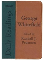 George Whitefield Daily Readings: Edited by Randall J. Pederson - eBook