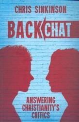 Backchat: Answering Christianity's Critics - eBook