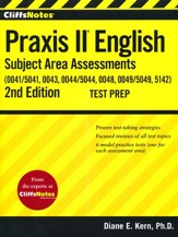 CliffsNotes Praxis II English Subject Area Assessments (0041, 0043, 0044/5044, 0048, 0049, 5142),Second Edition