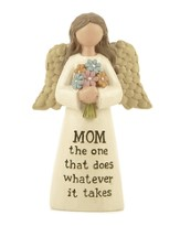 Mom the One That Does Whatever It Takes, Angel Figure
