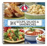 101 Soups, Salads & Sandwiches Cookbook