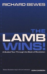 Lamb Wins, The: A Guided Tour through the Book of Revelation - eBook