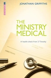 Ministry Medical, The: A health-check from 2 Timothy - eBook