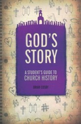 God's Story: A Student's Guide to Church History - eBook