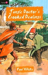 Jungle Doctor's Crooked Dealings - eBook