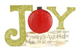 Joy To The World with Ornament Figurine